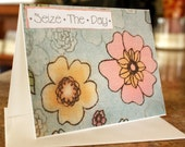Sieze the Day Greeting Card