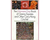 Woman's Day Book of Granny Squares and Other Carry-Along Crochet by Fawcett publishing 1975
