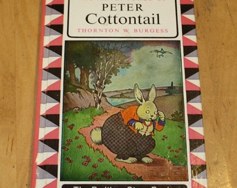 PETER COTTONTAIL by Thornton W. Burgess