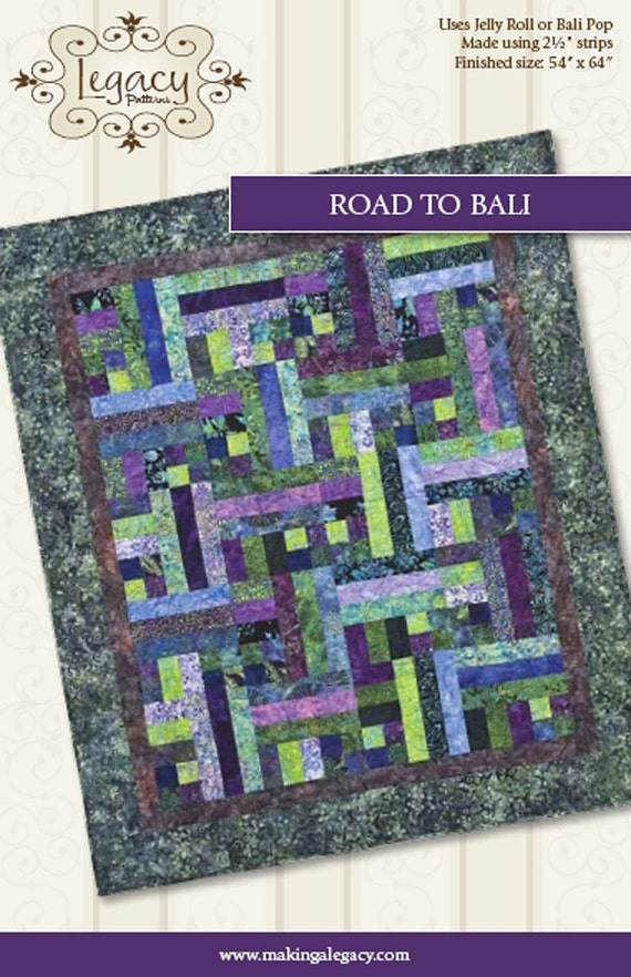 Road to Bali Quilt Pattern by Legacy Patterns - Free US Shipping