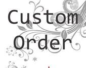 Custom Order for Frolickingleaves