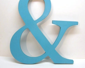 Wood AMPERSAND Sign - 15 inches - Turquoise - Weddings - Mr. & Mrs. - Photo Prop - Typography - Save the Date