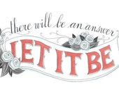 "Let it Be - Inspirational Art Print (5 x 7"")"