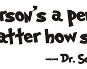 Dr Seuss wall decal quote A person's a person no matter how small Vinyl lettering wall words Quotes Children Dr Seuss