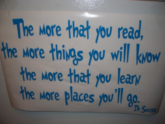The more that you read, Dr Seuss Vinyl lettering wall words Quotes Decals children Nursery shipping 1.99 SALE now 8.99