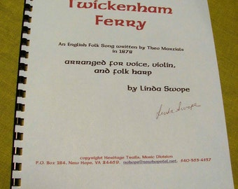 English Folk Song Twickenham Ferry, arranged for voice, violin and folk harp by Linda Swope