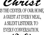 Christ is the center of our home... vinyl lettering. BUY 2 GET 1 FREE