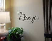 Valentines Day P.S. I Love You Wall Decal - Love Wall Decal - Love Wall Art - Valentines Day Gift - Valentines Decor - Vinyl Wall Decal