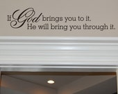 Bring You Through It - Vinyl Wall Decal