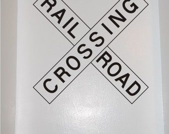 Railroad Crossing Sign- Vinyl Wall Decal