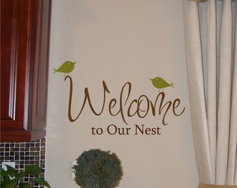 Welcome to Our Nest - Vinyl Wall Decal