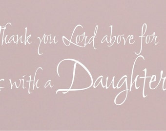 Daughter to Love - Vinyl Wall Decal
