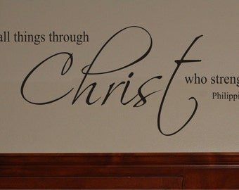 Scripture Wall Decal   I Can Do All Things Through Christ   Vinyl Wall Decal