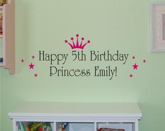 Happy Birthday Princess - Vinyl Wall Decal