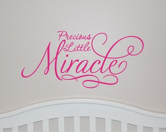 Precious Little Miracle - Vinyl Wall Decal