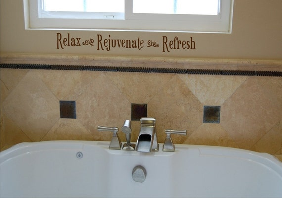 Relax Rejuvenate Refresh - Vinyl wall decal