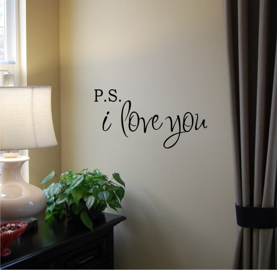 VALENTINES DAY - P.S. I Love You Wall Decal - Love Wall Decal - Love Wall Art - Valentines Day Gift - Valentines Decor - Vinyl Wall Decal