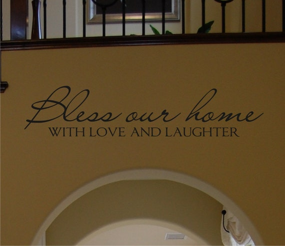 Bless Our Home with Love and Laughter Wall Decal - Home Wall Decal - Christian Wall Decal - Bless Our Home Wall Decal - Home Decor