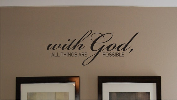 Scripture With God Wall Decal - Scripture Wall Decal - Bible Verse Wall Decal - Christian Wall Decal - Vinyl Wall Decal
