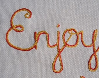 Enjoy Yourself, Modern tapestry, Hand embroidered, Textile art, Fine art, Birthday gift, Carpe Diem