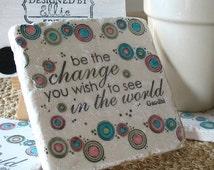 Be the Change Coasters - Gandhi Inspiration Graduation Gift - Set of 4 Tiles