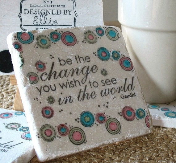 Be the Change Coasters - Gandhi Inspiration Graduation Gift - Decorative Tiles