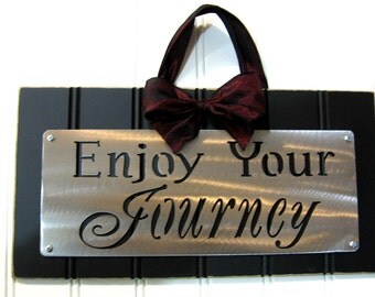 ENJOY YOUR Journey WEDDING sign, Bridal Gift , Wall Hanging, Plaque
