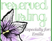 Custom Listing for Emilie