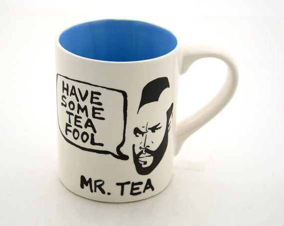 Mr T Tea Mug Tea Cup Featuring Mr. T Turquoise Blue with Speech Bubble
