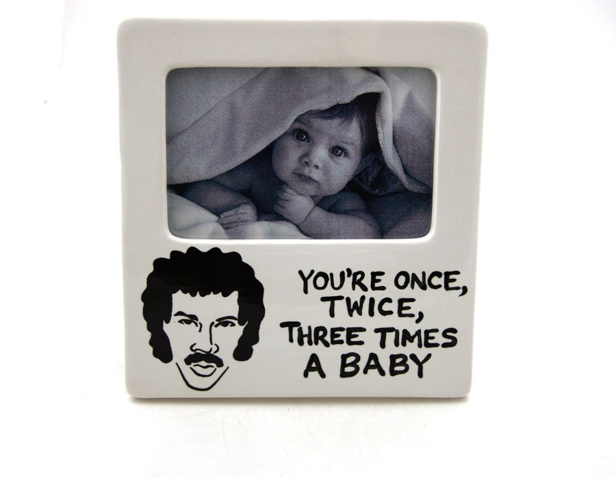 lionel richie baby frame funny baby shower gift by by lennymud