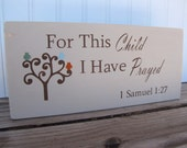 For This Child I Have Prayed Sign