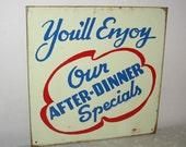CYBER MONDAY SALE Vintage After Dinner Specials metal sign