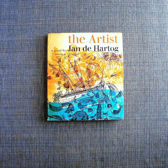 Travel book by Jan de Hartog The Artist 1963 edition by Atheneum - great gift - travel - inspirational - life lessons e book