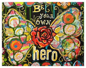 Be Your Own Hero Fine Art Print of Mixed Media Painting