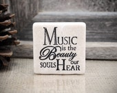 Music is Beauty 2 inch Stone Tile Magnet
