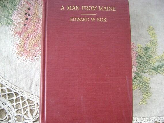 A Man From Maine by Edward W.Bok 1923