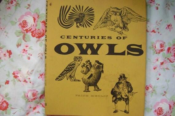 Centuries of Owls by Faith Medlin 1967 first edition