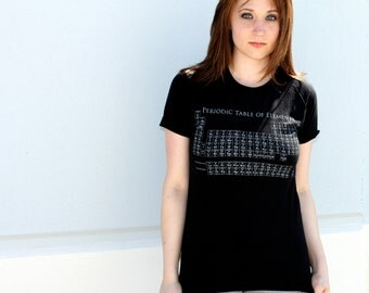 Periodic Table Ladies TShirt - Black American Apparel Shirt - Complimentary Shipping - Available in s, m, l and xl
