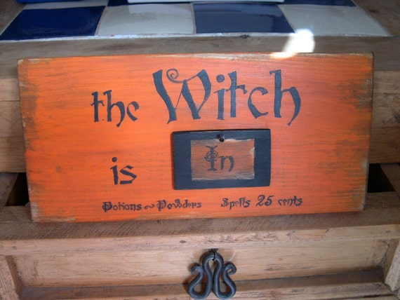 SALE - The Witch is IN - Potions Powders Spells 25 cents - Handpainted Wood Halloween Sign