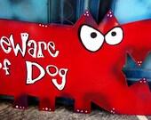 Dog Art: Beware of Dog - Big Red Metal Sign