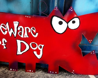 Dog Art: Beware of Dog - Big Red Metal Sign