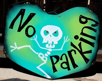 Custom Skeleton Heart Signs for Home or Office: No Parking, No Soliciting, Go Away