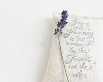 Rustic Lavendar Sachet, Joy of the Journey Friend Quote, Friendship Gift