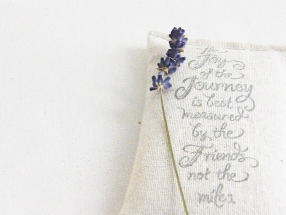 Rustic Lavendar Sachet, Joy of the Journey Friend Quote, Friendship Gift