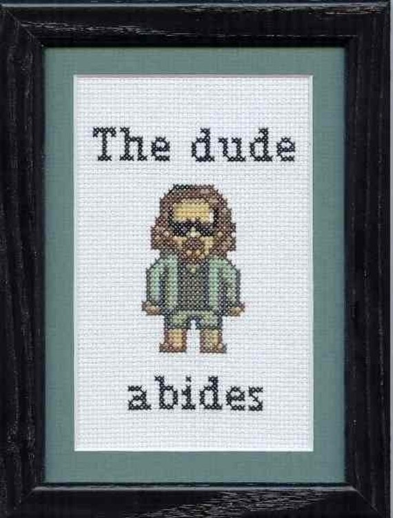The Big Lebowski The Dude The Dude Abides Cross By