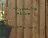 Electrify your Lamp or Lantern