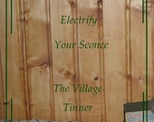 Electrify your Sconce