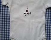 cute 'i love my dad'  baby one piece, romper, onesie by Smith & West