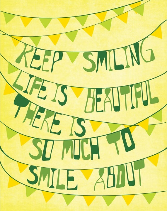 Keep Smiling - (4x6 Print Size)