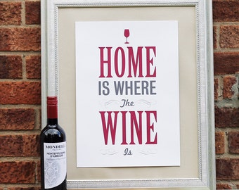 A3 'Home is Where the Wine is' Print